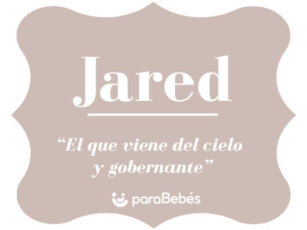Significado del nombre Jared