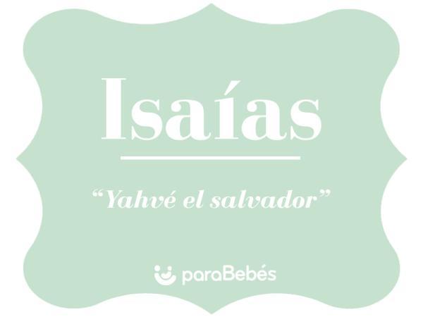Significado del nombre Isaías
