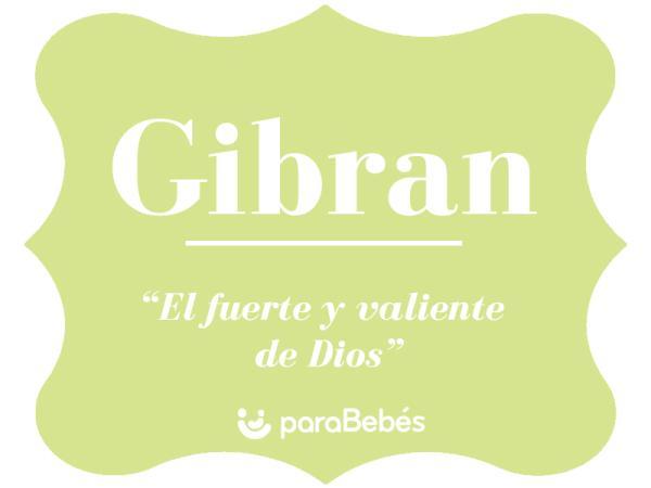 Significado del nombre Gibran
