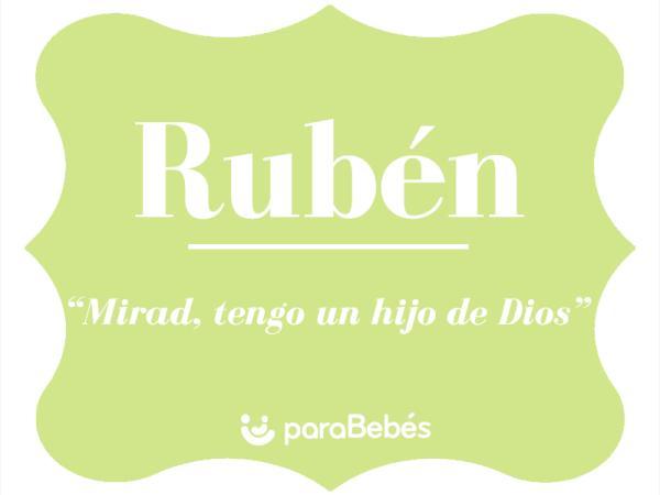 Significado del nombre Rubén