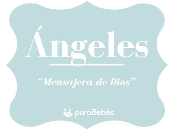Significado del nombre Ángeles