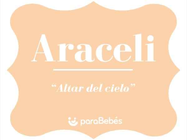 Significado del nombre Araceli