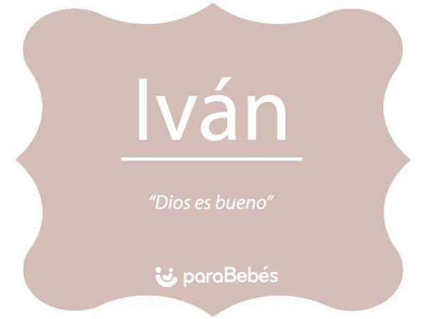 Significado del nombre Iván