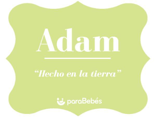 Significado del nombre Adam
