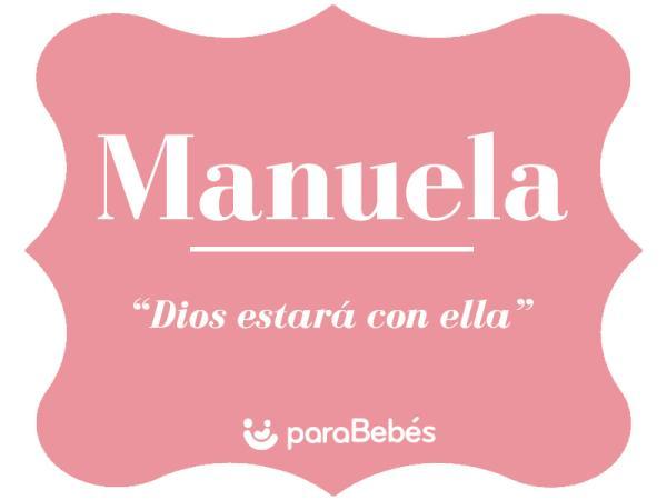 Significado del nombre Manuela