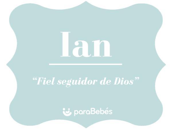 Significado del nombre Ian
