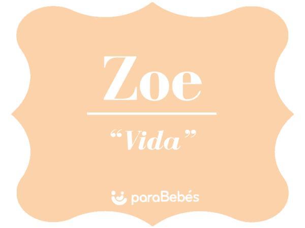 Significado del nombre Zoé