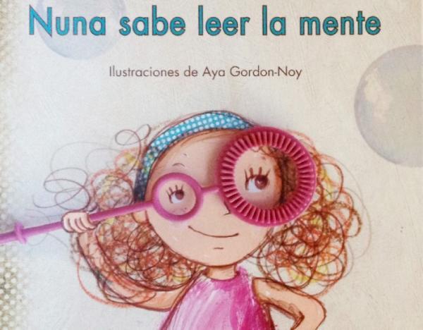 Cuentos para trabajar valores en Educación Infantil - Nuna sabe leer la mente. Editorial Birabiro