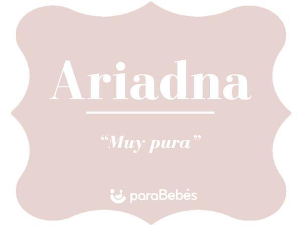 Significado del nombre Ariadna