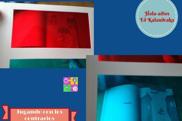 Libros para niños de 4 a 5 años - Hola, adiós. Los contrarios en un álbum mágico. Editorial Kalandraka