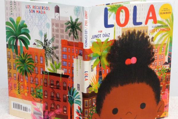 Libros para niños de 4 a 5 años - Lola. Junot Díaz