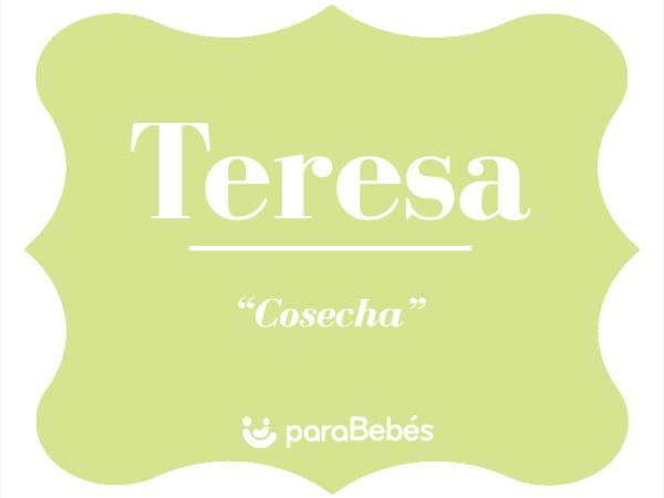 Significado del nombre Teresa
