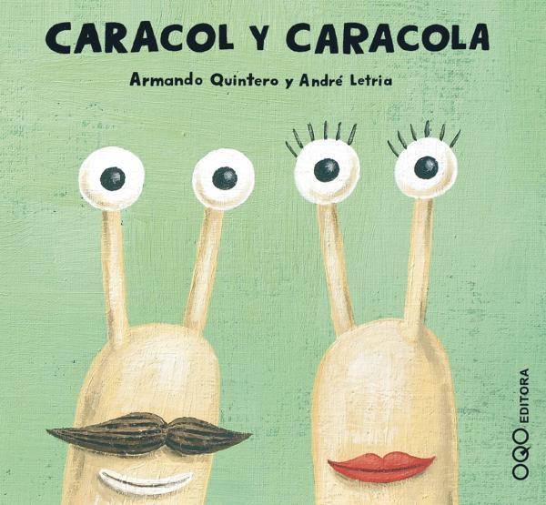 Cuentos para niños de 1 a 2 años - Caracol y caracola. Editorial OQO