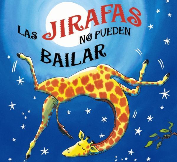 Cuentos para niños de 1 a 2 años - Las jirafas no pueden bailar. Editorial Bruño