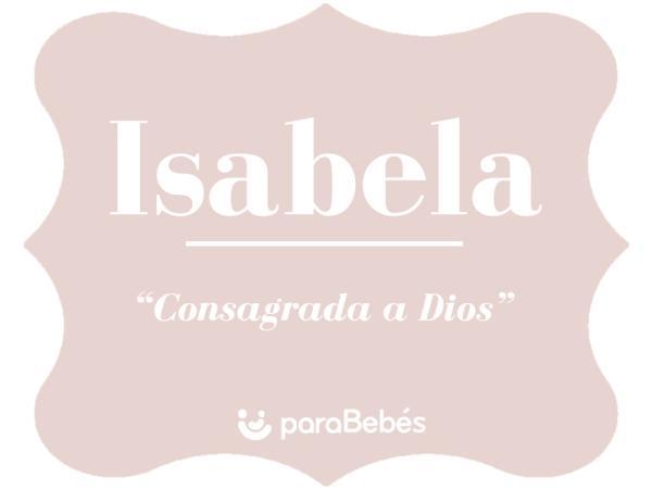 Significado del nombre Isabela