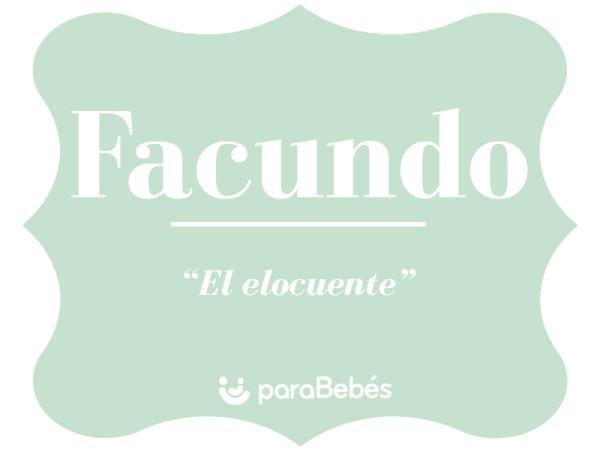 Significado del nombre Facundo