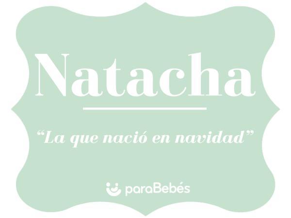 Significado del nombre Natacha