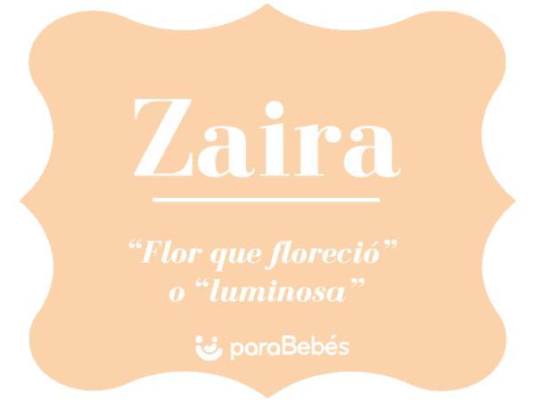 Significado del nombre Zaira