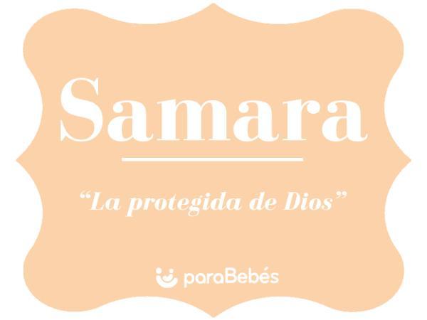 Significado del nombre Samara