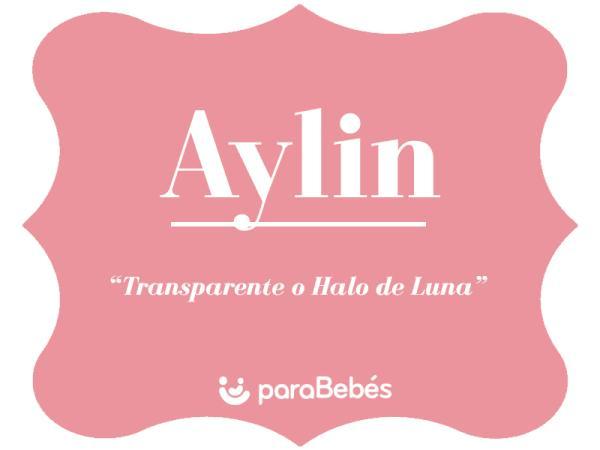 Significado del nombre Aylin