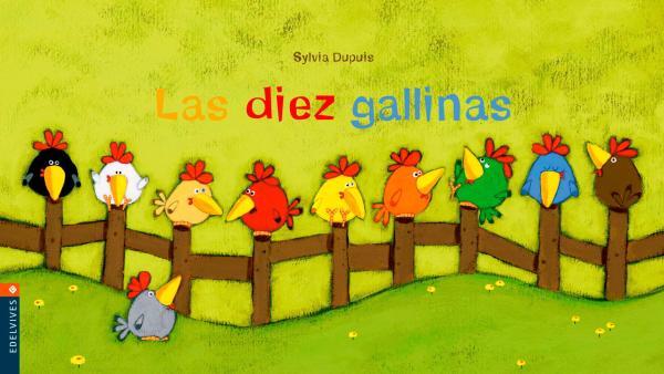 Cuentos para bebés de 3 meses - Las diez gallinas de Sylvia Dupuis. Editorial Luciérnaga