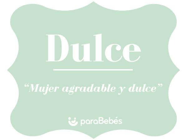 Significado del nombre Dulce