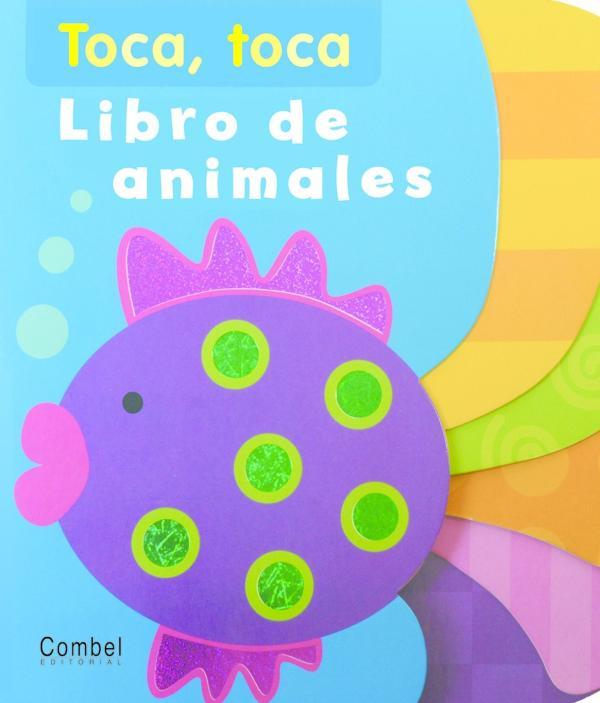 Libros para bebés de 0 a 6 meses - El bebé toca y descubre. Editorial Combel