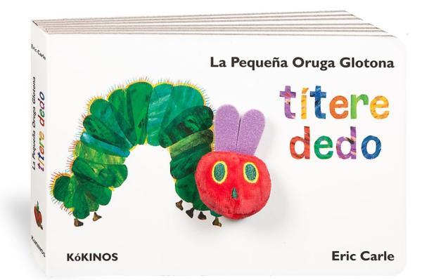 Libros para bebés de 0 a 6 meses - La pequeña oruga glotona. Títere de dedo. Editorial Kókinos