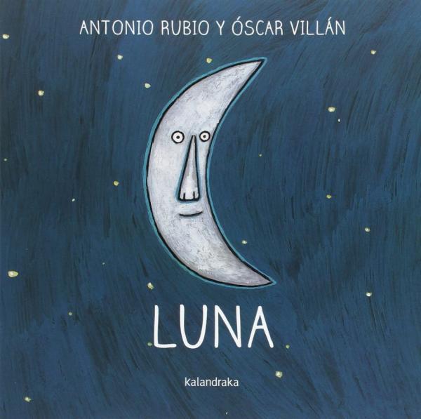 Libros para bebés de 0 a 6 meses - Luna. Colección de la luna a la cuna. Editorial Kalandraka