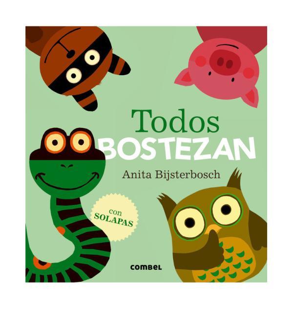 Libros para bebés de 0 a 6 meses - Todos bostezan. Editorial Combel
