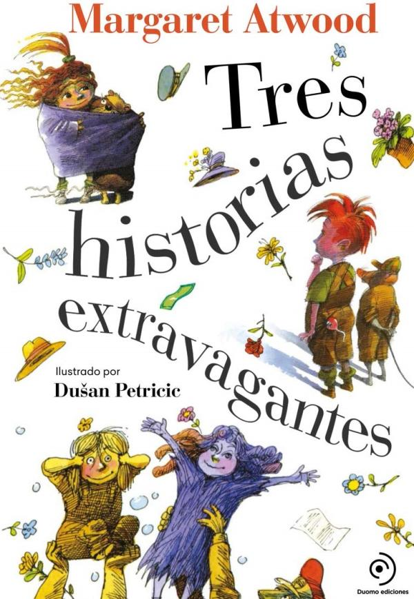 Libros para niños de 8 a 10 años - Tres historias extravagantes. Duomo Ediciones