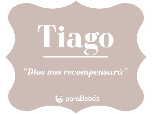 Significado del nombre Tiago