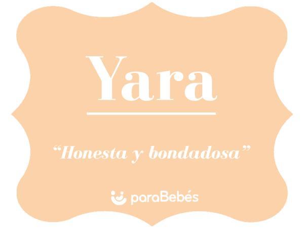 Significado del nombre Yara