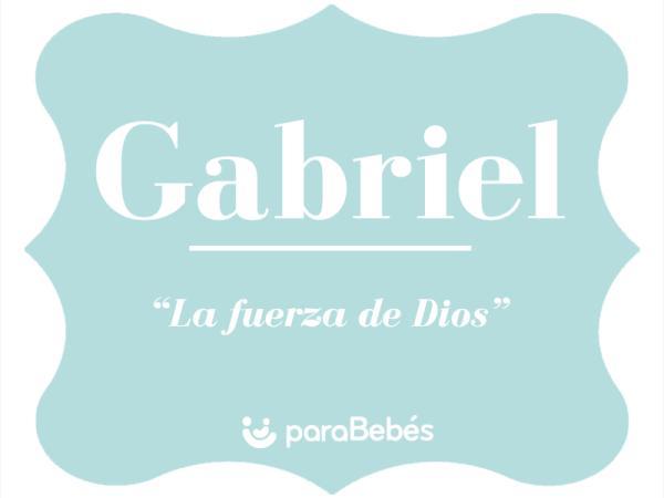 Significado del nombre Gabriel