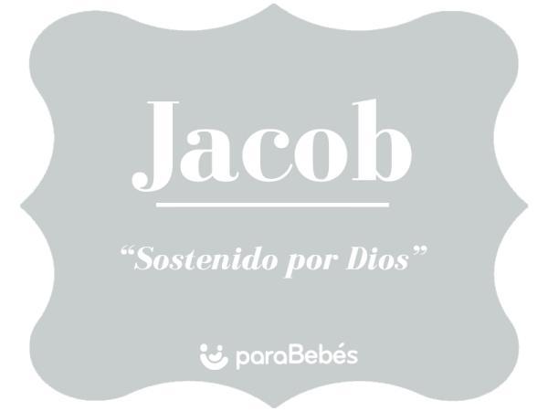 Significado del nombre Jacob