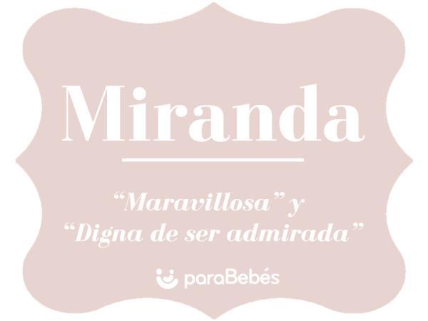 Significado del nombre Miranda