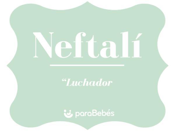 Significado del nombre Neftalí