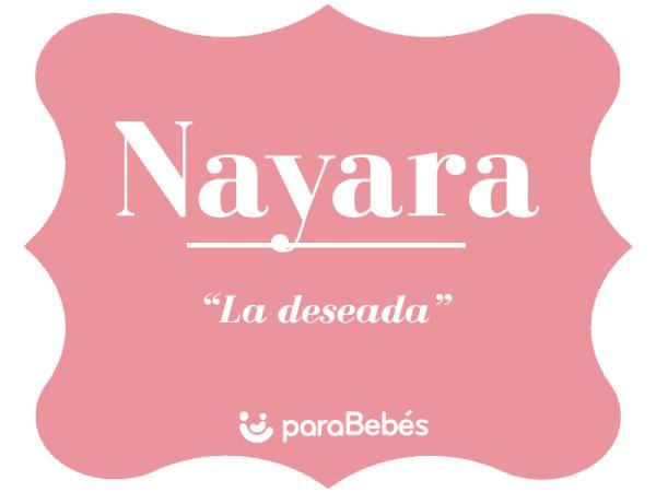 Significado del nombre Nayara