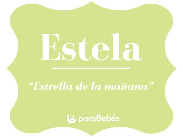Significado del nombre Estela