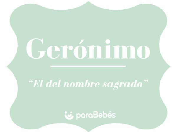 Significado del nombre Gerónimo