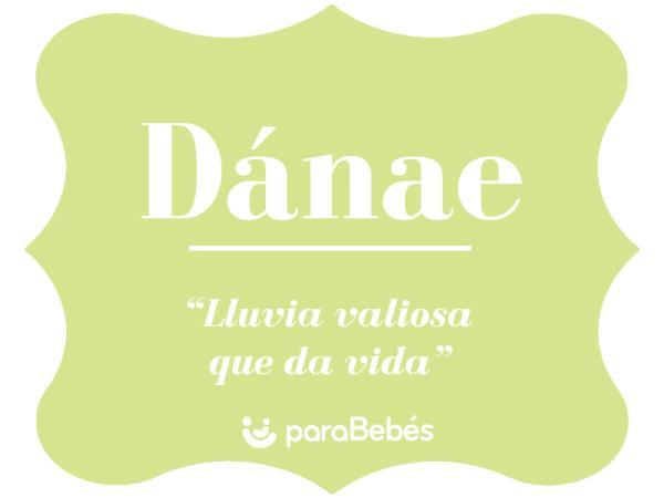 Significado del nombre Dánae