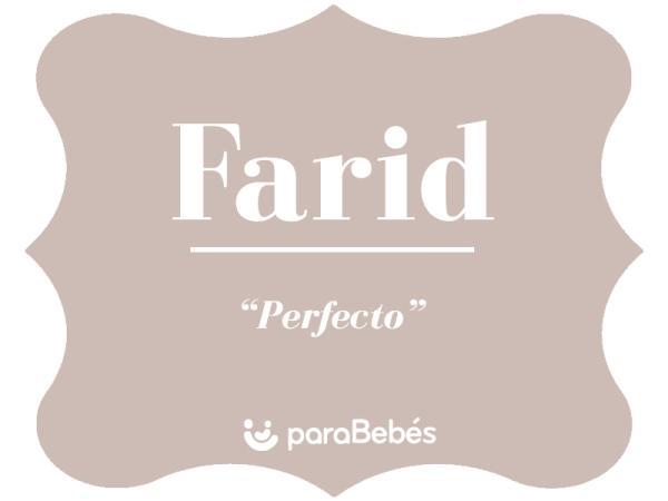Significado del nombre Farid