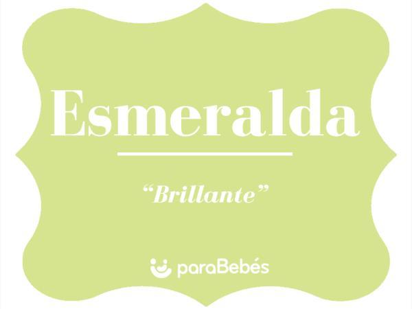 Significado del nombre Esmeralda