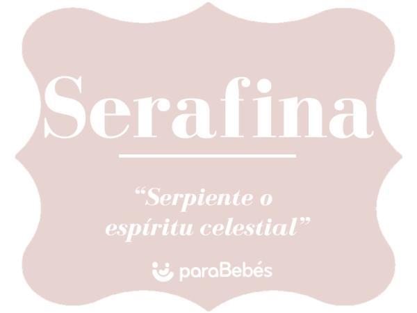 Significado del nombre Serafina