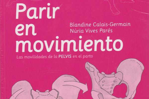 Parto en movimiento: qué es, ejercicios y beneficios - ¿Qué es un parto en movimiento?