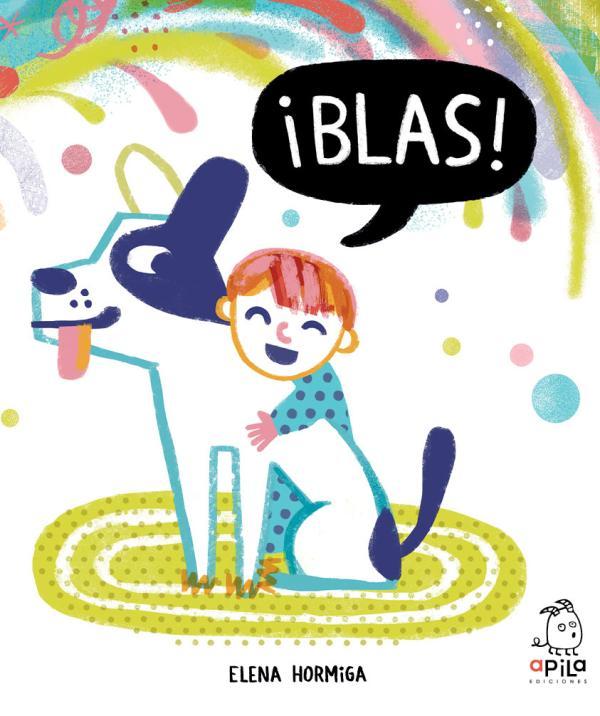 Cuentos cortos para niños de 3 a 5 años - Blas. Apila Ediciones