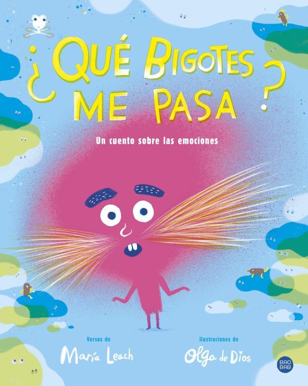 Cuentos cortos para niños de 3 a 5 años - ¿Qué bigotes me pasa? Editorial Planeta