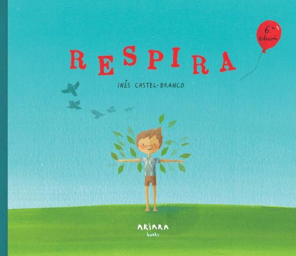 Cuentos cortos para niños de 3 a 5 años - Respira. Editorial Sunbelt Publications