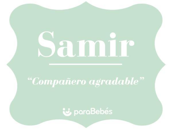 Significado del nombre Samir