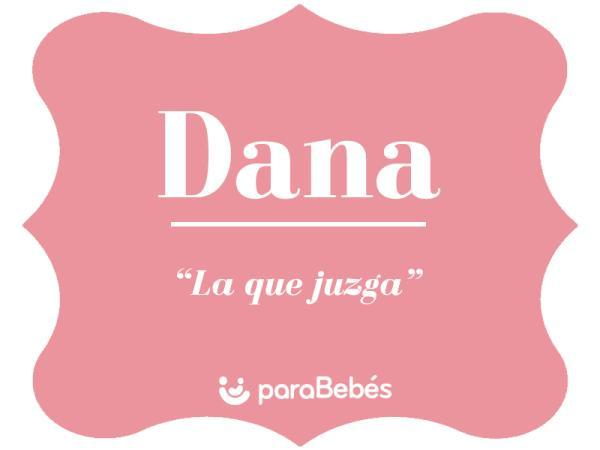 Significado del nombre Dana